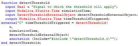 Figure 5.  Modelica code to call external detectThreshold function