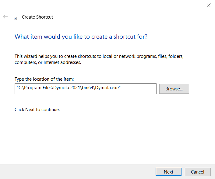 Figure 2 - Defining the shortcut path, dialog box for step 2