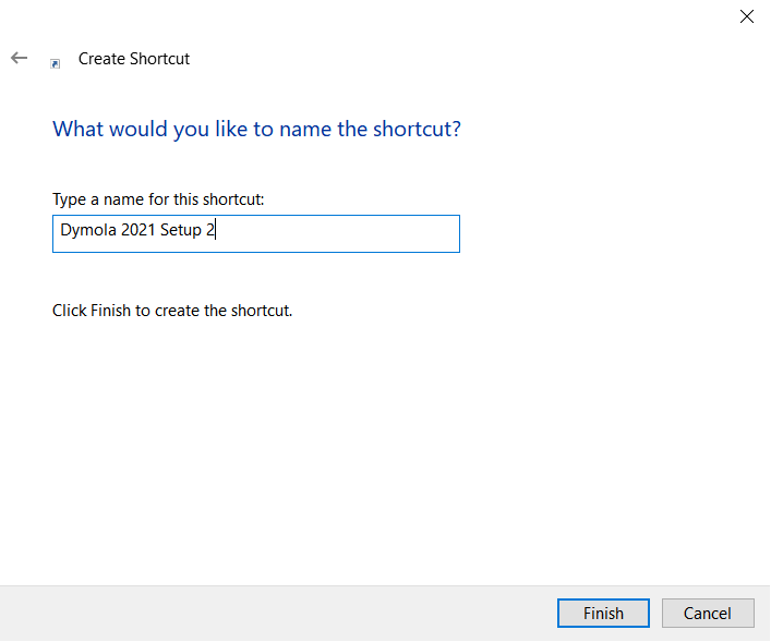 Figure 3 - Specifying the shortcut name,, dialog box for Step 4