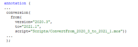 Conversion annotation specifying conversion script to be applied between versions.