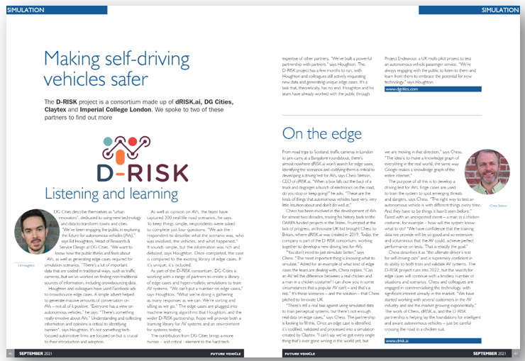 Future Vehicle interviewed Ed Houghton, Head of Research & Service Design at DG Cities and Chess Stetson, CEO of dRISK.ai.